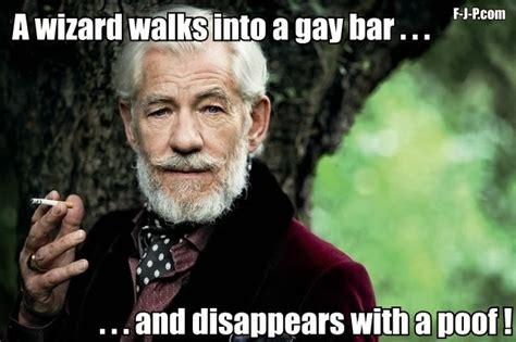 Gay Joke Memes - gandalf gay wizard bar funny joke pictures