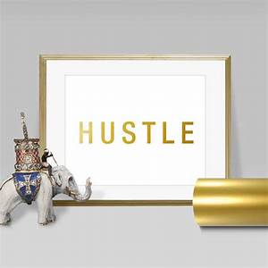 Hustle faux gold foil wall art print layered real
