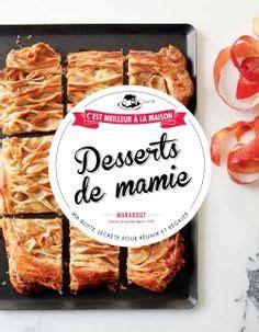 cuisine minute par marabout desserts de mamie c 39 est meilleur à la maison