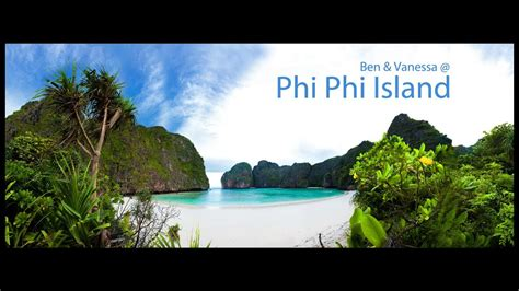 Phi Phi Island Ein Traum In Bewegten Bildern Phi Phi