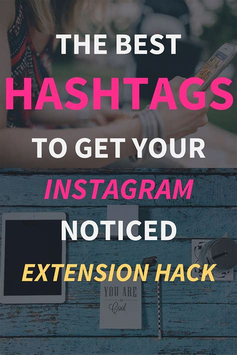 hashtags    instagram noticed extension