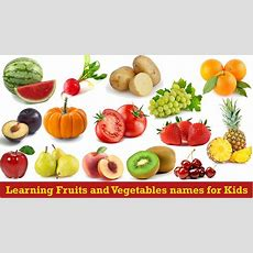 Kids Learning Fruits And Vegetables Names For Kids English Youtube