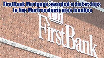 Mortgage Firstbank Murfreesboro Families Scholarships Awards Wgns