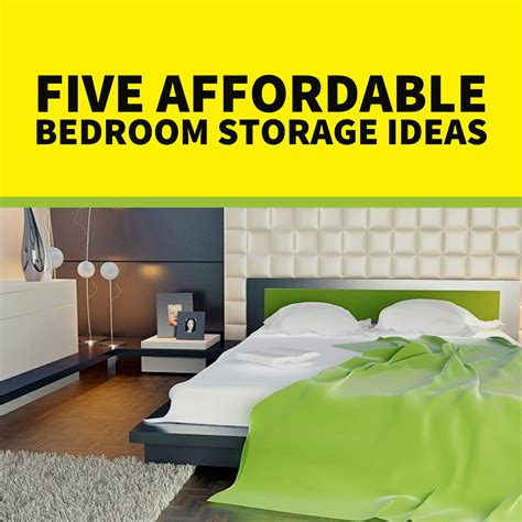 Affordable Bedroom Ideas 5 affordable bedroom storage ideas when storage space
