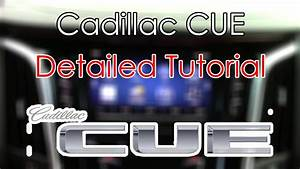 Cadillac Cue System Detailed Tutorial  Tech Help