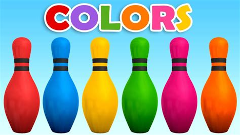 bowl colors learn colors with colors 3d bowling learning colors