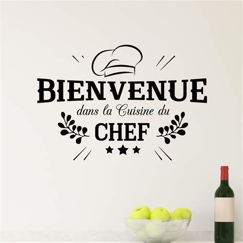 stickers citations cuisine sticker bienvenue cuisine du chef stickers cuisine