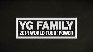 YG FAMILY 2014 WORLD TOUR : POWER IN SEOUL - Trailer 1 ...