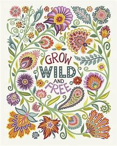 Grow Wild and F... Free Folk Quotes