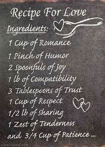 Recipe For Love... Recipe Life Quotes