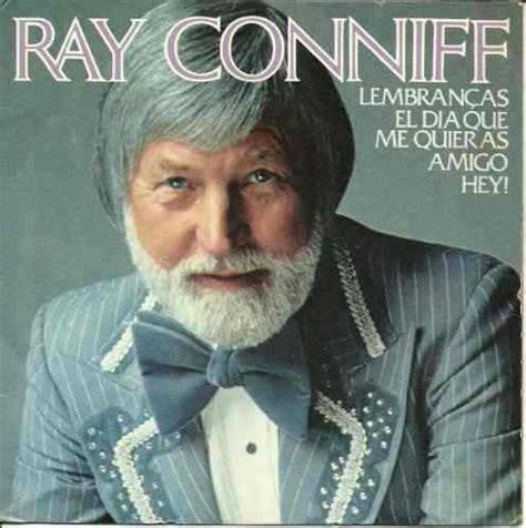 Ray Conniff Quotes Quotesgram