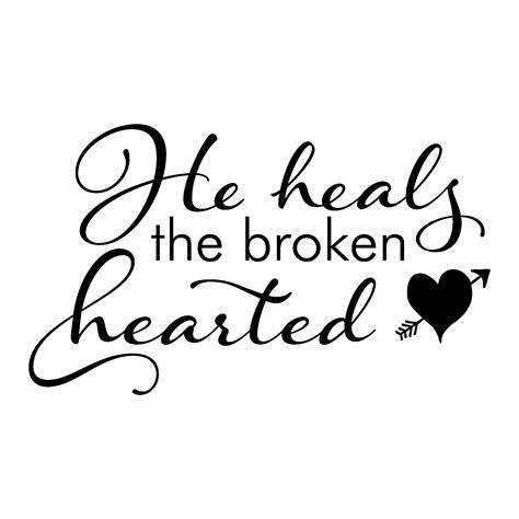 heals  broken hearted wall quotes decal wallquotescom