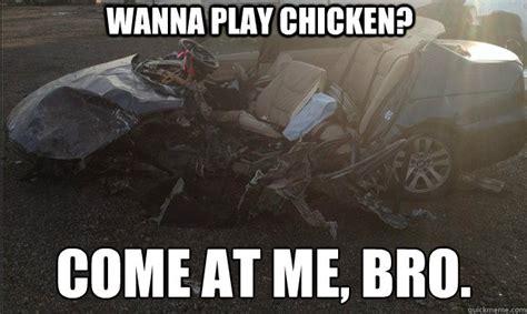 Car Accident Memes - car crash chicken memes quickmeme