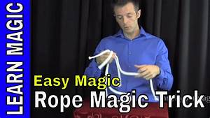 Magic Trick Revealed - Learn Rope Magic Tricks - YouTube