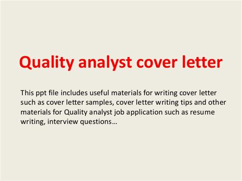 Quality Assurance Analyst Resume Cover Letter by Quality Analyst Cover Letter