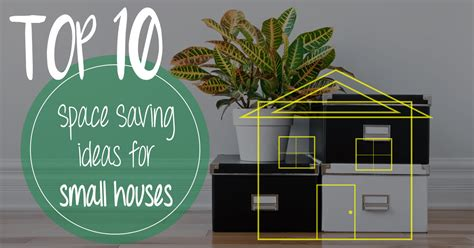 Top 10 Space Saving Ideas For Small Houses