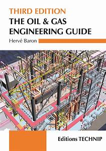 Oil  U0026 Gas Engineering Guide  The