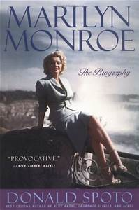 marilyn monroe the biography by donald spoto reviews With marilyn monroe letters book