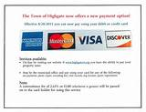 And if your water or gas gets billed together with electric that will be paid together with the credit card. Town Treasurer - Highgate, Vermont