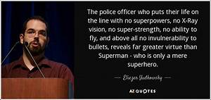 Eliezer Yudkows... Police Officer Quotes