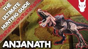 How To Beat The Anjanath