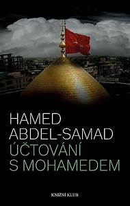 Mohamed Eine Abrechnung : tov n s mohamedem hamed abdel samad datab ze knih ~ Themetempest.com Abrechnung