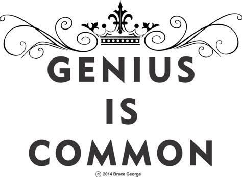 Home For Genius Is Common