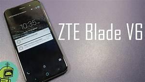 Unboxing Zte Blade V6    Primeras Impresiones