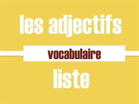 liste one adjectifs liste fle liste 1