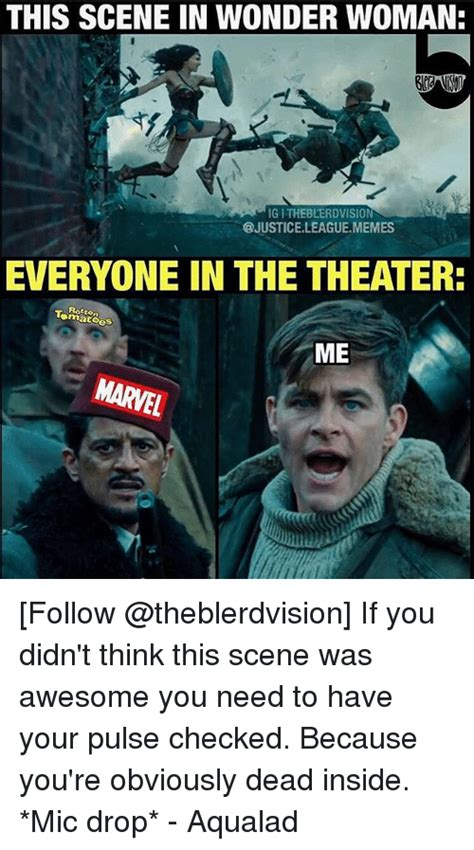 Justice League Meme - this scene in wonder woman igitheblerdvision leaguememes everyone in the theater rotten me