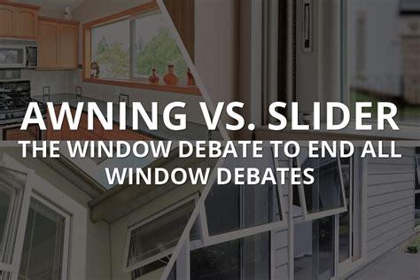 awning  slider  window debate    window debates big city windows knowledge center