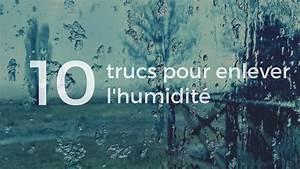10 trucs pour enlever l39humidite 10 trucs With comment absorber l humidite dans une maison