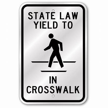 Crosswalk Yield Sign Law State Pedestrians Reflective