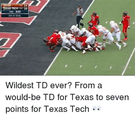 Texas Tech Memes - 44 14 texas texas tec 16 2nd 805 3rd goal wildest td ever from a would be td for texas to