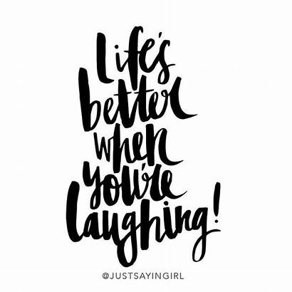 Laughing Better Quotes Re Inspiration Daily Quote
