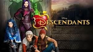 Disney Descendants: Movie Posters in High Quality Oh My