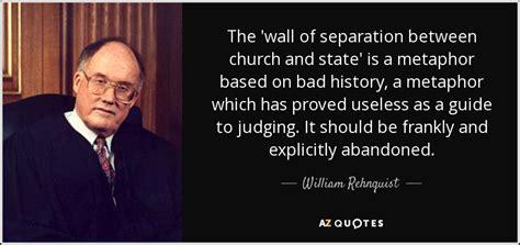 william rehnquist quote  wall  separation