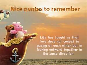 Nice quotes to ... Nicewith Love Quotes