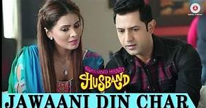 Jawaani Din Char Lyrics - Second Hand Husband | Sunidhi ...