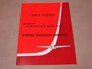 Blt Wd65 Wiring Diagram 1965 Thunderbird For 1965 Ford