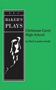 Christmas Carol High School | Mark Landon Smith | Every ...