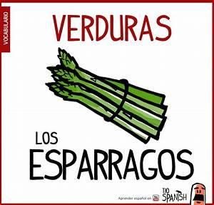 vocabulario verduras espanol esparragos allimentos Tio Spanish