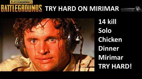 Super Try Hard Focused 14 Kill Solo Dinner Mirimar Game Pubg Xbox Youtube
