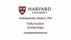 Harvard University Scholarships 2018 (Fully Funded ...