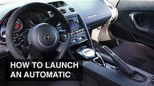 How To Launch An Automatic Transmission Car
