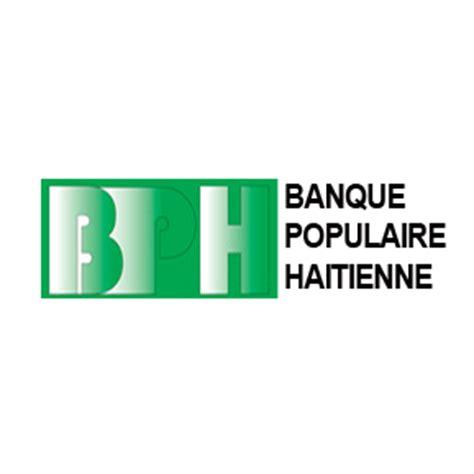 banque populaire si鑒e social au chevet de la banque populaire haitienne bph radio