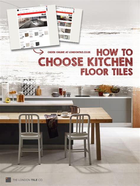 how to choose kitchen tiles the london tile co advice and inspiration
