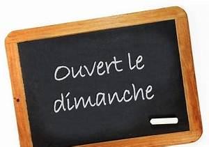 Magasin Ouvert Le Dimanche Après Midi : ouvert les dimanche 13 et 20 d cembre ~ Dailycaller-alerts.com Idées de Décoration
