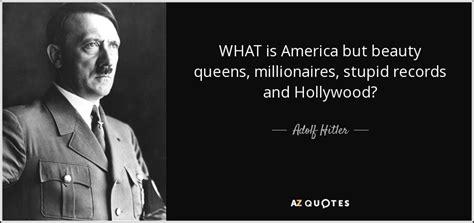 adolf hitler quote   america  beauty queens