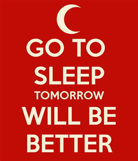 Tomorrow Will Be Better Day Quotes